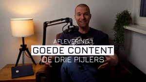 De drie pijlers van goede content!