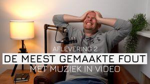 Muziek in je video? MAAK NIET DEZE FOUT!!!
